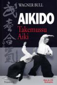 Bull, Wagner Aikido Takemussu Aiki