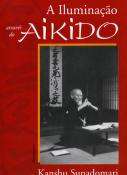 Sunadomari, Kanshu A Iluminação Através do Aikido