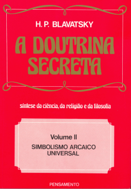A Doutrina Secreta -  (Vol. II)