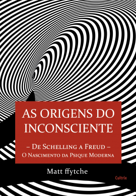As Origens do Inconsciente